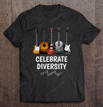 Celebrate Diversity Guitar Version Celebrate Diversity guitar Guitarist T Shirt