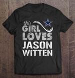 This Girl Loves Jason Witten NFL T Shirt
