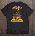 I'm A Lineman I Can Fix Stupid But It's Gonna Hurt Sport T Shirt