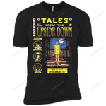 Tales from the Upside Down T-Shirt trending T Shirt
