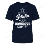 Dallas Cowboys - May Live In Idaho But My Heart Is In NFL Dallas Cowboys 2 T Shirt