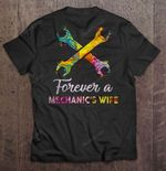 Forever A Mechanic's Wife Colorful Splash Version Wife T Shirt