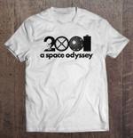 2001 A Space Odyssey 2001 Space Odyssey Space Odyssey T Shirt