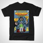 THE INCREDIBLE HEISENBERG T-Shirt Breaking Bad Comic Book Heisenberg Parody The Incredible Hulk TV T Shirt