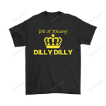 Bud Light: Dilly Dilly! Pit Of Misery! Shirts Bud Light Dilly Dilly drink Pit Of Misery T Shirt