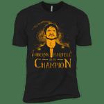 Oberyn is my Champion T-Shirt trending T Shirt