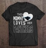 This Mommy Loves Her Panthers NFL T Shirt