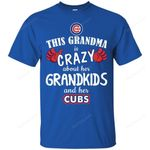 This Grandma Is Crazy About Her Grandkids And Her Chicago Cubs T Shirts bestfunnystore.com T Shirt