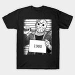 Horror Prison - Friday the 13th T-Shirt 1980 Friday the 13th Horror Jason Voorhees movie mug shot T Shirt