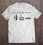 I'm A Simple Woman I Like Wine Coffee And Giants MLB T Shirt