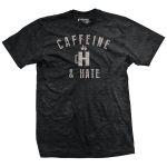Caffeine and Hate: Cup of H T-Shirt vintage T Shirt