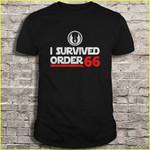 I survived order 66 STAR WARS T Shirt