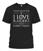 That's what i do i love Raiders NFL Oakland Raiders T Shirt