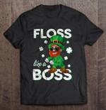 Floss Like A Boss Leprechaun Version2 Floss Leprechaun Leprechaun Floss St.Patrick's day T Shirt