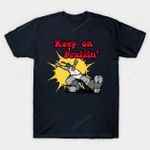 Keep On Praisin' T-Shirt Dark Souls keep on truckin' Parody Robert Crumb Video Game T Shirt