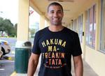 Hakuna Ma-Freakin-Tata T-Shirt Disney Hakuna Matata movie The Lion King T Shirt