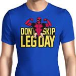 Don't Skip Leg Day Graphic Arts T Shirt
