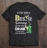 I'm The Bestie Warning Bestie Will Be Drunk And Lost Also Just Send Help Cocktail And Wine Version Bestie Cocktail Drunk Wine T Shirt