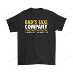 Dad's Taxi Company 24/7 All Years Funny Family Shirts 24/7 Dad Family Father Father's Day Taxi T Shirt