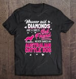 Whoever Said Diamonds Are A Girl's Best Friend Never Owned An Australian Cattle Dog Australian Cattle Dog best friend diamonds dog girl's best friend