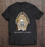 Halloween Is Coming Skeleton Version GAME OF THRONES T Shirt