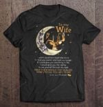To My Wife I Love You To The Moon And Back I Wish I Could Turn Back The Clock Deer Version Wife T Shirt