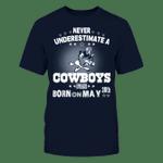 Dallas Cowboys - Never Underestimate A Fan Born on may 30th NFL Dallas Cowboys 2 T Shirt