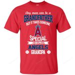 It Takes Someone Special To Be A Los Angeles Angels Grandpa T Shirts bestfunnystore.com T Shirt