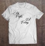 Catch Flights Not Feelings White Version2 Catch flights not feelings travel T Shirt