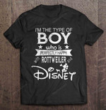 I'm The Type Of Boy Who Is Perfectly Happy With Rottweiler And Disney boy Disney Mickey Mouse perfectly happy rottweiler T Shirt