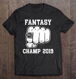 Fantasy Champ 2019 Football Champion League Fantasy Champ 2019 football Football Champion League T Shirt