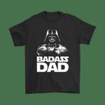 Badass Dad Darth Vader Star Wars Shirts badass Best Father Dad Darth Vader Family Father Sith Lord Star Wars T Shirt