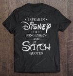 I Speak In Disney Song Lyrics And Stitch Quotes Disney Lilo Andamp; Stitch Song Lyrics Stitch Stitch Quotes T Shirt