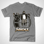 THE FORCE ABIDES, MAN T-Shirt Darth Vader Mashup movie Parody Star Wars The Big Lebowski T Shirt