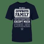 Dallas Cowboys - We are a Cowboys family NFL Dallas Cowboys 2 T Shirt