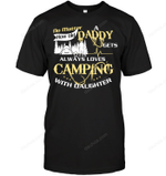 Always Loves Camping With Daughter T Shirts bestfunnystore.com T Shirt