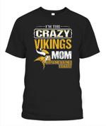 I'm the Crazy Vikings Mom NFL Minnesota Vikings T Shirt
