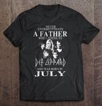 Never Underestimate A Father Who Listens To Def Leppard And Was Born In July Rock Band T Shirt