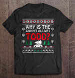 Why Is The Carpet All Wet Todd Christmas Sweater carpet Carpet All Wet Christmas Vacation Todd And Morgan T Shirt
