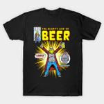 Mighty God of Beer T-Shirt Thor The Avengers Shirt Avengers: Endgame beer Comic Book Marvel Comics Parody Superhero The Avengers Thor T Shirt