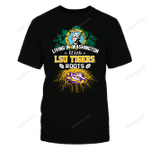 Living in Washington with Tigers Roots LSU Tigers T Shirt