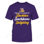 LSU Tackles Touchdowns And Tailgating LSU Tigers T Shirt