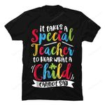 It Takes A Special Teacher To Hear A Child T shirt Autism Autism gmc_created T Shirt