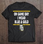 On Game Day I Wear Blue And Gold basketball Blue And Gold Marquette Golden Eagles T Shirt
