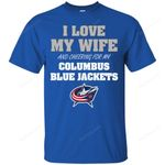 I Love My Wife And Cheering For My Columbus Blue Jackets T Shirts bestfunnystore.com T Shirt