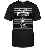 If My Schnauzer Doesn't Like You T Shirts bestfunnystore.com T Shirt