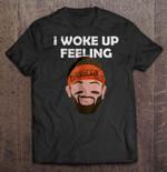 I Woke Up Feeling Dangerous Baker Mayfield Draw Face Version2 NFL T Shirt