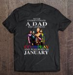 Never Underestimate A Dad Who Listens To Coldplay And Was Born In January Rock Band T Shirt