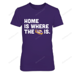 Home is Where the Heart is LSU TigersT-Shirt LSU Tigers T Shirt