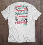I'm Not Spoiled I Am Just Loved Pampered and Protected By My Husband I Love My Life As A Pipefitter's Wife Husband T Shirt